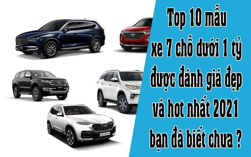10 mẫu xe 7 chỗ đẹp nhất